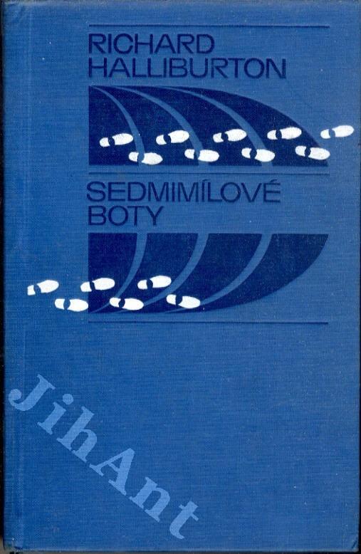 c48d48765d9 Halliburton Richard  Sedmimílové boty