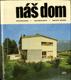 Náš dom navrhovanie-zariaďovanie-úprava okolia