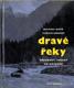 Dravé řeky - Vodákovy toulky po Kavkaze