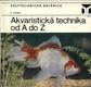 Akvaristická technika od A do Z