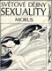 Světové dějiny sexuality 1-3