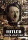 Hitler - Člověk a vojevůdce