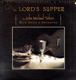 John Michael Talbot - The Lord´s Supper