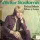 Singl - Viktor Sodoma - Žárlivý Kakadu - Říkám jí Laura