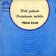 Singl - Michal David - Třetí galaxie - Perpetum mobile
