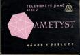 Ametyst - televizní přijímač 4106 U