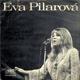 Singl - Eva Pilarová - Dám tisíc dukátů, Oheň a led