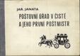 Poštovní úřad v Čisté a jeho první poštmistr