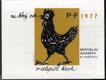 P.F. 1977 - .. o slepičí krok