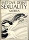 Světové dějiny sexuality 1 - 3