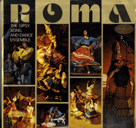 LP - ROMA - The Gipsy Song And Dance Ensemble