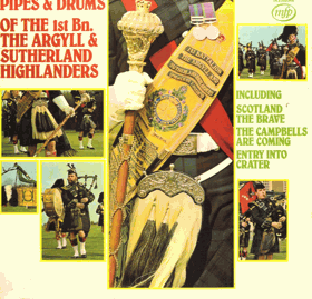 LP - The Argyll & Sutherland Highlanders ‎– Pipes & Drums