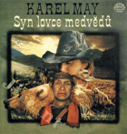 LP - Karel May - Syn lovce medvědů