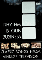 DVD - Rhythm Is Our Business - Classic Songs From Vintage Television