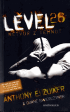 Level 26 - Netvor z temnot