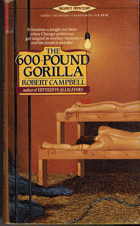 The 600 - Pound GORILLA