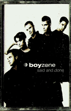 MC - Boyzone  - Said And Done