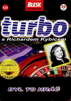 CD - Turbo s Richardem Kybicem - NEROZBALENO !