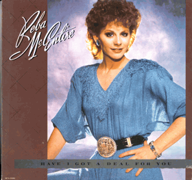 LP - Reba McEntire - Have I Got A deal For You