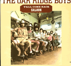 LP - The Oak Ridge Boys - Y´all Come Back Saloon