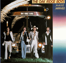 LP - The Oak Ridge Boys ‎– The Oak Ridge Boys Have Arrived