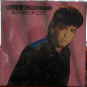 LP -   Billy Burnette ‎– Soldier Of Love
