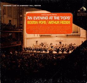 LP - The Boston Pops Orchestra, Arthur Fiedler ‎– Highlights From An Evening At The