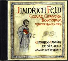 CD - Jindřich Feld - Cosmas Bohemian Chronicle