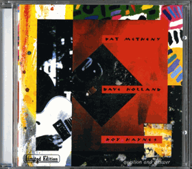 CD - PAT METHENY & DAVE HOLLAND - ROY HAYNES - QUESTION AND ANSWER