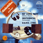 SP - Diskotéka 33 - Danis Lyne - So Long Boy...