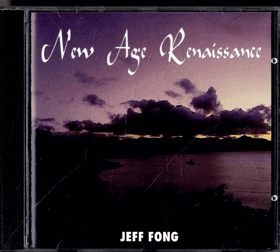 CD - New Age Renaissance - Jeff Fong
