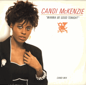 LP - Candi McKenzie - Wanna Be Good Tonight