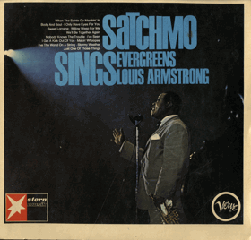 LP - SATCHMO - Sings Evergreens Louis Armstrong