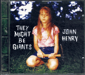 CD - John Henry - They might be Giants