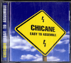 CD - Chicane - Easy To Assemble