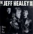 LP - The Jeff Healey Band - Hell To Pay