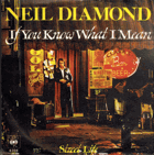 SP - Neil Diamond - If You Know What I Mean