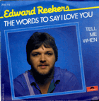 SP - Edward Reekers - The Words To Say I Love You