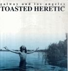 LP - Galway and Los Angeles - Toasted Heretic