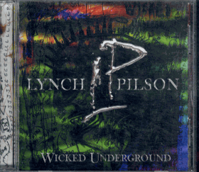 CD - Lynch Pilson - Wicked Underground