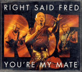 CD - Right Said Fred - You´re My Mate