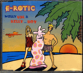 CD - E-Rotic Willy Use a Billy Boy