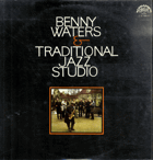 LP - Benny Waters a Traditional Jazz Studio