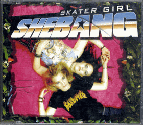 CD - Skater Girl - Shebang