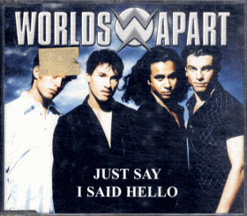 CD - Worlds Apart - Just Say