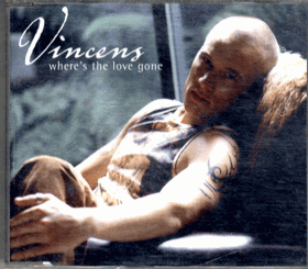 CD - Vincens - Where´s The love Gone