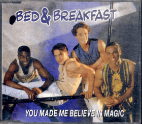 CD - Bed a Breakfast - You Made Me Believe In Magic