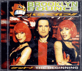 CD - Brooklyn Bounce - The Beginning