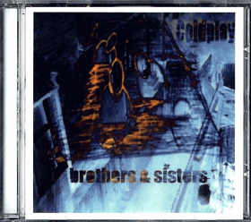 CD - Coldplay - Brothers a Sisters