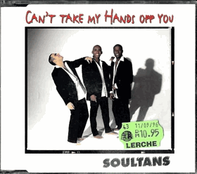 CD - Soultans - Can´t Taky my Hands Off You